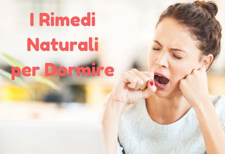 Benessere Femminile I-Rimedi-Naturali-per-Dormire-e1505807796456 I Rimedi Naturali per Dormire