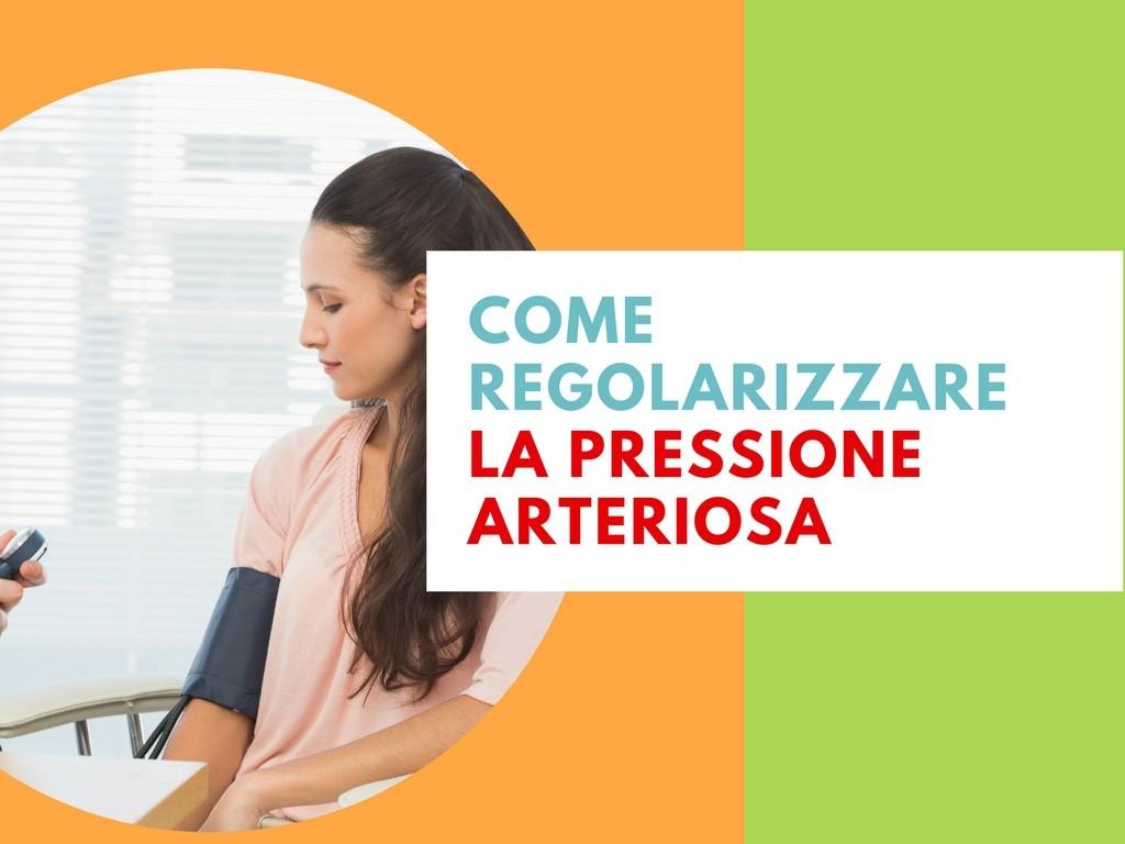 Benessere Femminile come-regolarizzare-la-pressione-arteriosa Come regolarizzare la Pressione Arteriosa