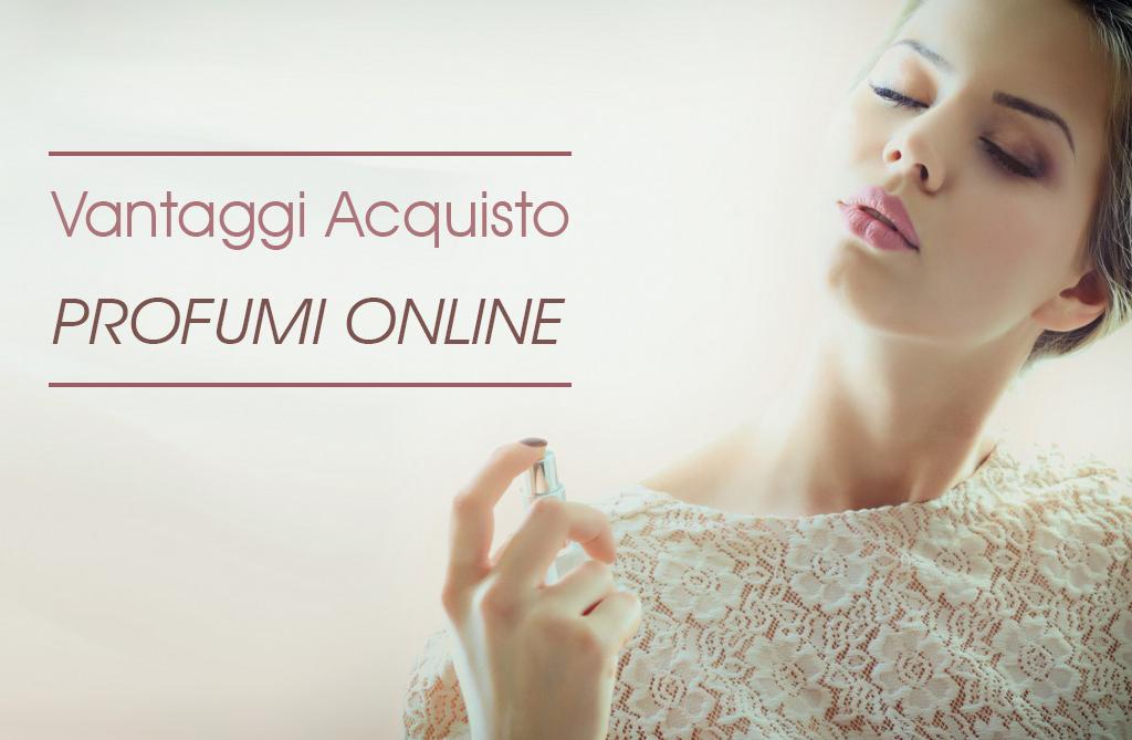 Benessere Femminile Vantaggio-acquisto-profumi-online-1024x669 Acquisto profumi online: vantaggi